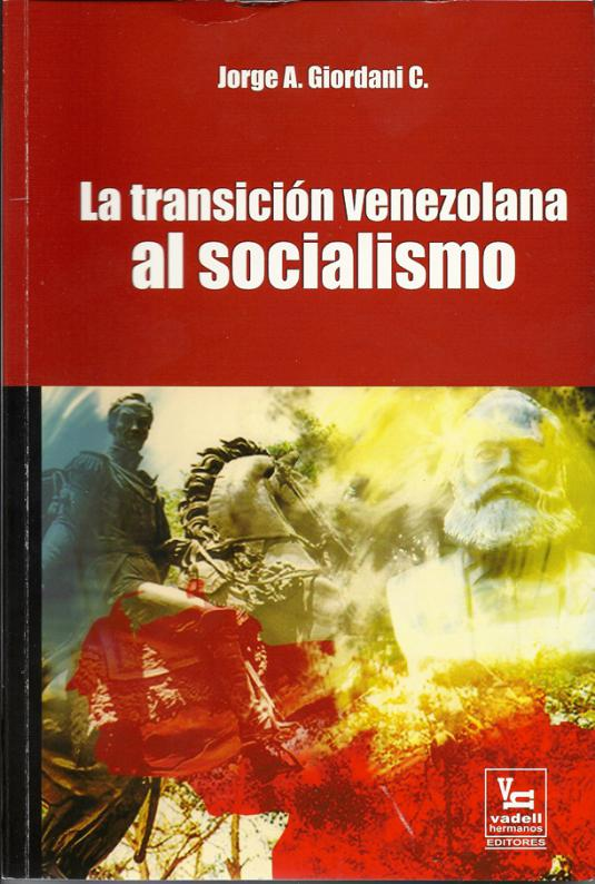 La Transición Venezolana al Socialismo